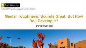 Mental toughness: Sounds great, but how do I develop it? [ Part 1 ]
